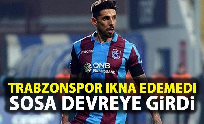 Trabzonspor ikna edemedi Sosa devreye girdi!
