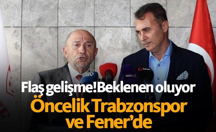 Beklenen oluyor! Öncelik Trabzonspor ve Fener'de