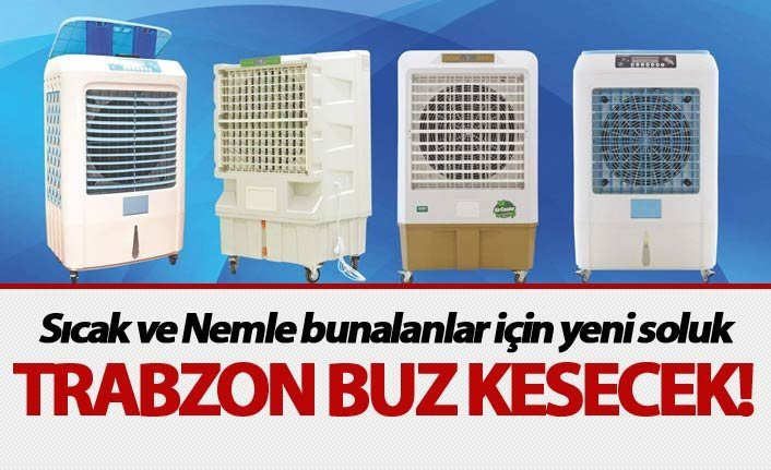 Trabzon buz  kesecek!