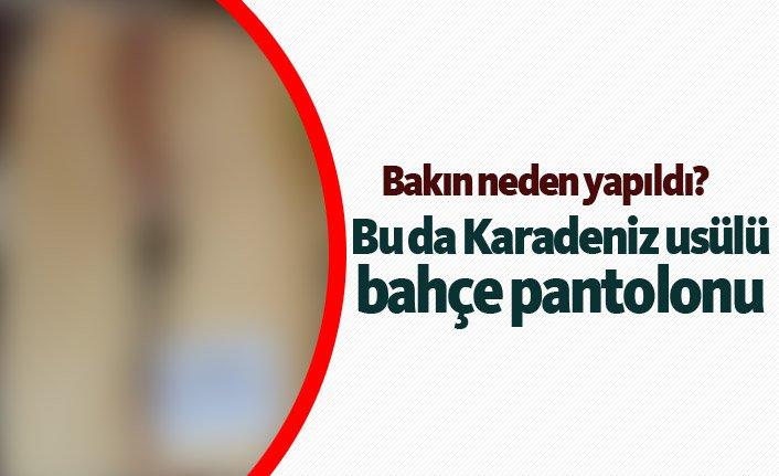 bu-da-karadeniz-usulu-bahce-pantolonu