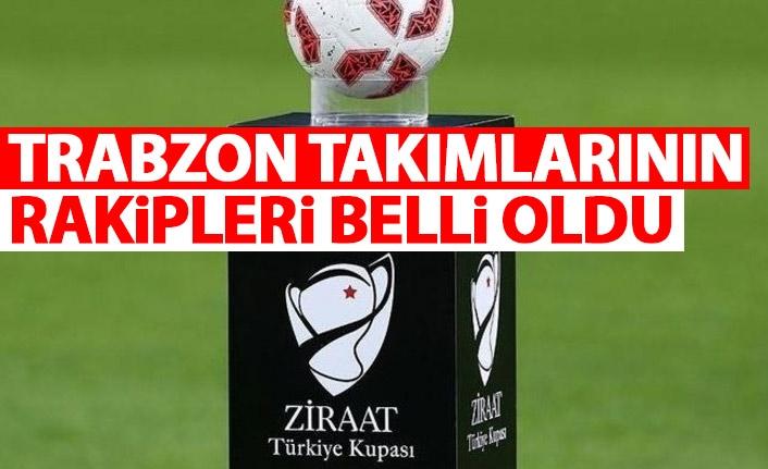 Trabzon takımlarının rakipleri belli oldu! Yomraspor ve Hekimoğlu Trabzon...