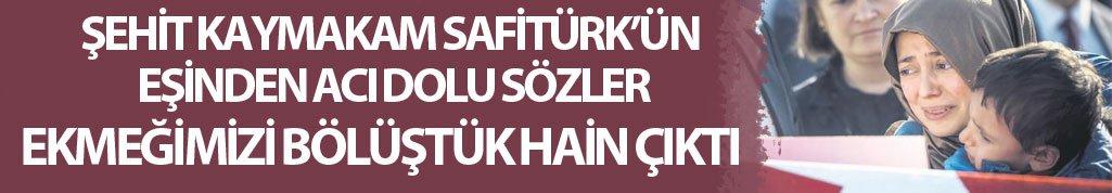Şehit kaymakam Safitürk'ün eşinden açıklama