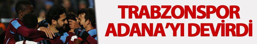 Trabzonspor Adanaspor'u devirdi