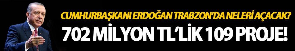 Cumhurbaşkanı Erdoğan Trabzon'da neler açacak?
