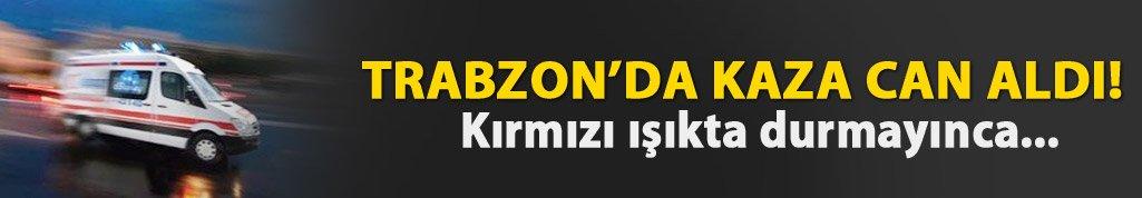Trabzon'da kaza: Hemşire hayatını kaybetti