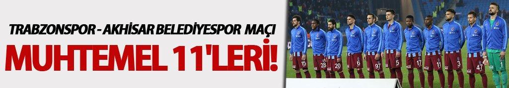 Trabzonspor'un Akhisar Belediyespor maçı muhtemel 11'leri!