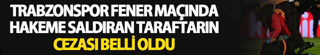 Trabzonspor Fener maçında hakeme saldıran taraftara ceza!