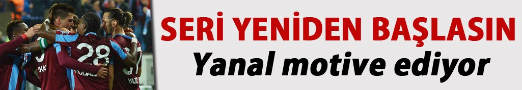 Trabzonspor yeniden seri istiyor