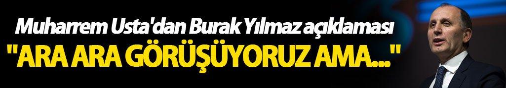 """Muharrem Usta'dan Burak Yılmaz açıklaması: """"Ara Ara görüşüyoruz ama..."""""""