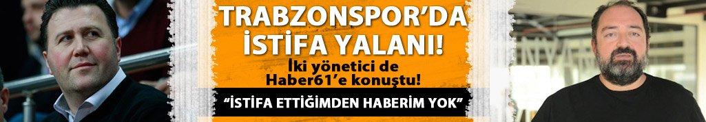 "Trabzonspor'da ""İstifa"" yalanı!"
