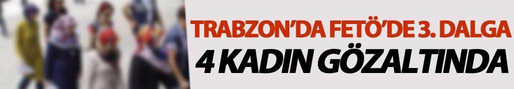 Çaykara'da FETÖ operasyonunda 4 kadın gözaltına alındı