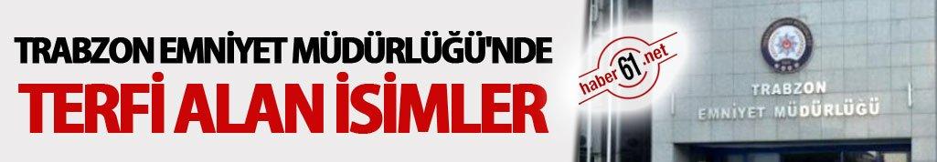 Trabzon Emniyet Müdürlüğü'nde terfi alan isimler