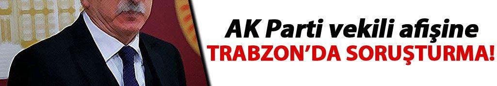 Mardin vekili afişine Trabzon'da soruşturma