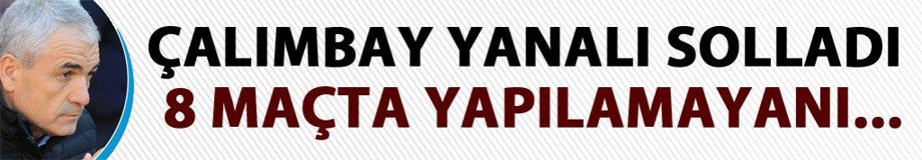 Çalımbay Yanal'ı solladı!