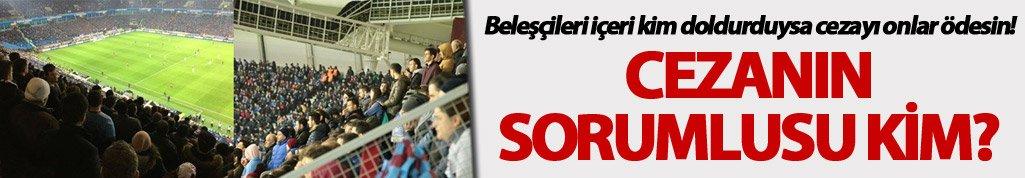 Trabzonspor Fenerbahçe maçı cezasının sorumlusu kim?