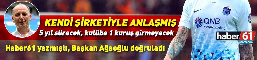 Trabzonspor Başkanı Ağaoğlu Haber61'i doğruladı: Usta'nın forma anlaşması ortaya çıktı