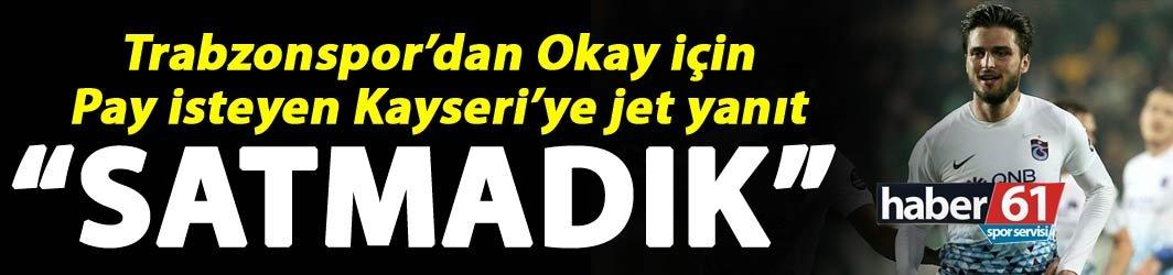 Trabzonspor Kayseri'ye ödeme yapacak mı? Açıklama geldi