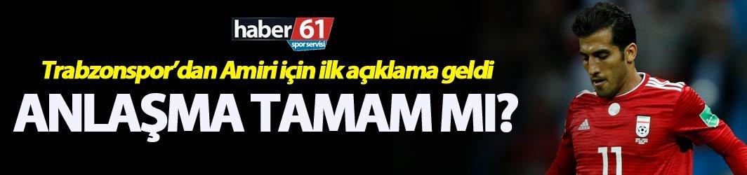 Trabzonspor'dan Amiri için ilk açıklama geldi