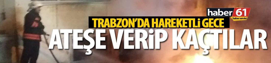 Trabzon'da kundaklanan araç paniğe yol açtı