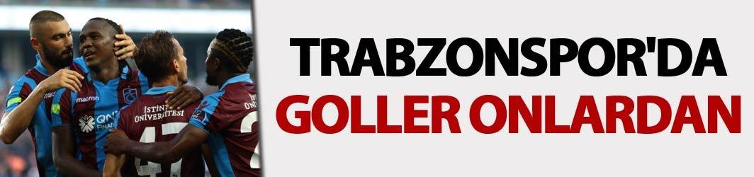 Trabzonspor'da goller onlardan