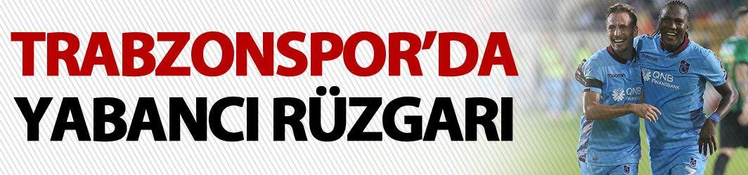 Trabzonspor'da yabancı rüzgarı