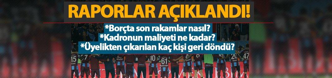 Trabzonspor'un borcu ne kadar, üyeliğe kaç kişi döndü? İşte rapor
