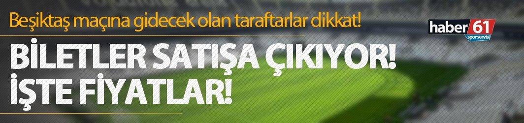 Beşiktaş - Trabzonspor maçında misafir takım biletleri satışa çıktı mı?