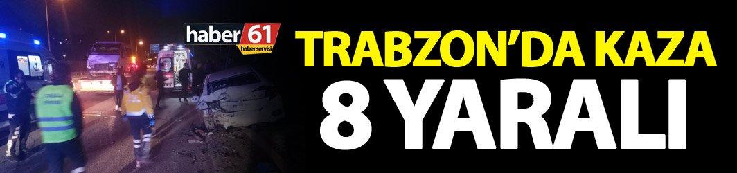 Trabzon'da kaza - 8 yaralı