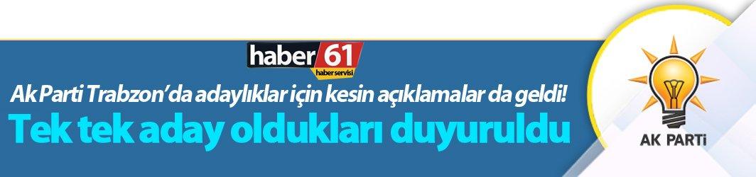 Trabzon'da adaylar Erdoğan'dan önce duyuruldu!
