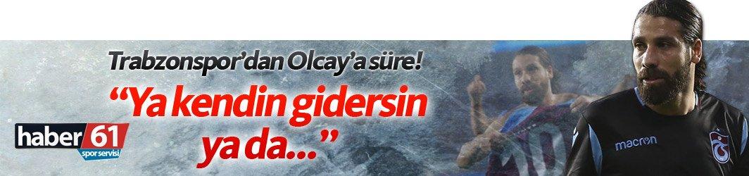 Trabzonspor'da Olcay'a dönüş yolu kapalı!