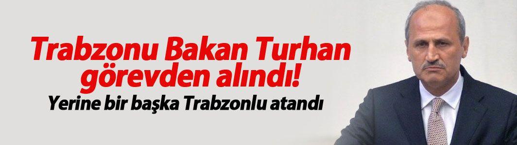 Bakan Mehmet Cahit Turan görevden alındı! Yerine başka Trabzonlu atandı