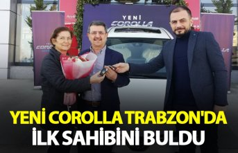 Yeni Corolla Trabzon'da ilk sahibini buldu