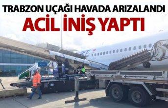 Trabzon Uçağı havada arızalandı