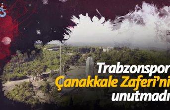 Trabzonspor Çanakkale Zaferi'ni unutmadı