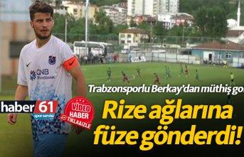 Trabzonsporlu Berkay'dan Rizespor'a müthiş gol!