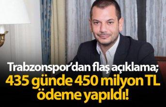 Trabzonspor'dan flaş açıklama: 435 günde 450 milyon TL ödeme gerçekleştirdik!