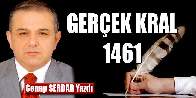 Gerçek Kral 1461