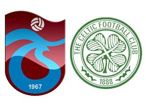 Fırtına'nın ilk maçı Celtic'le