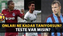 Trabzonsporlu futbolcuları ne kadar tanıyorsun?