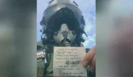 Savaş uçağı pilotundan duygulandıran mesaj