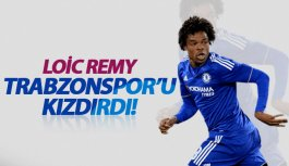 Remy Trabzonspor'u kızdırdı