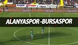 Alanyaspor Bursaspor maç özeti