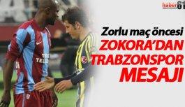 Zokora'dan Trabzonspor mesajı