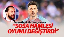 Erman Özgür'den maç yorumu