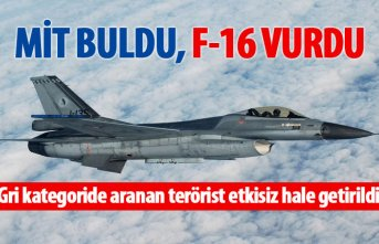 F16'lar vurdu, Gri kategoride aranan terörist...