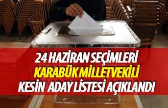 24 Haziran 2018 seçimi Karabük milletvekili kesin...