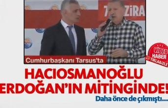Hacıosmanoğlu yine Erdoğan'la sahnede