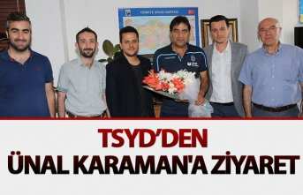 TSYD'den Ünal Karaman'a ziyaret