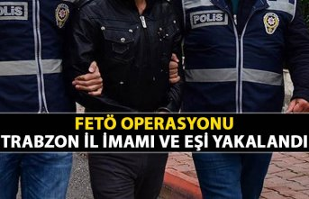 Operasyon - FETÖ'nün Trabzon il İmamı ve...
