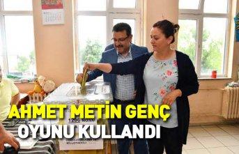 Ahmet Metin Genç oyunu kullandı